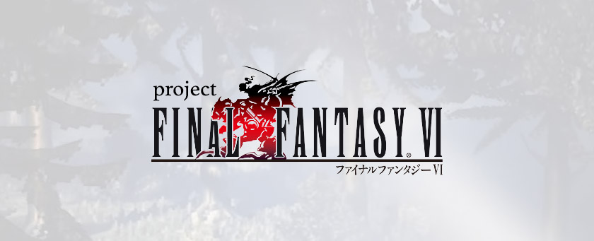 Project Final Fantasy 6: The Remake We Deserve