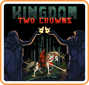 Kingdom: Two Crowns Review (Switch)