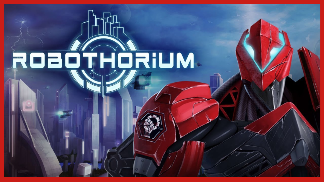 Let's Play Robothorium (Ep. 11 Added)