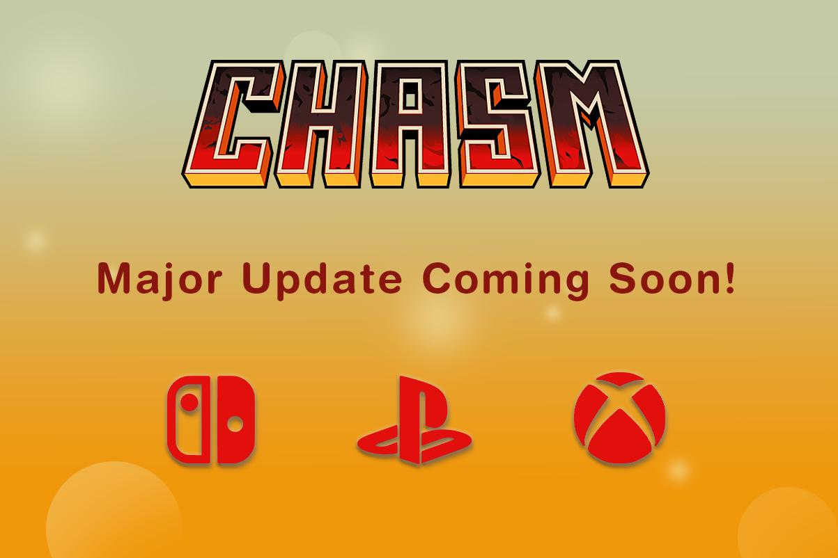 CHASM Getting A Major Update