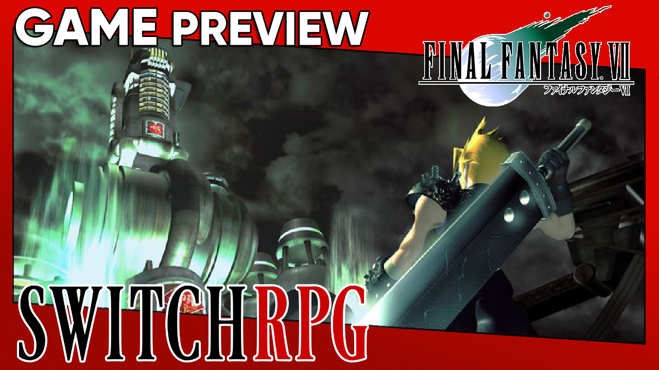 Final Fantasy VII Preview