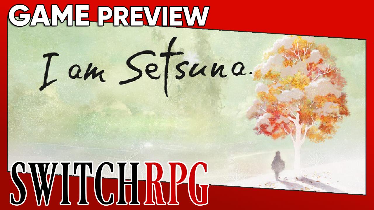 I Am Setsuna Preview (Switch)