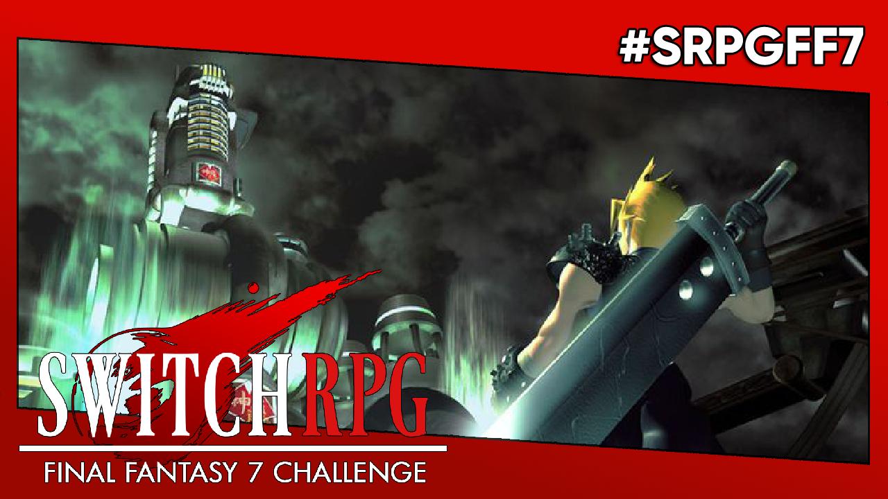 Reminder: SwitchRPG Final Fantasy VII Challenge
