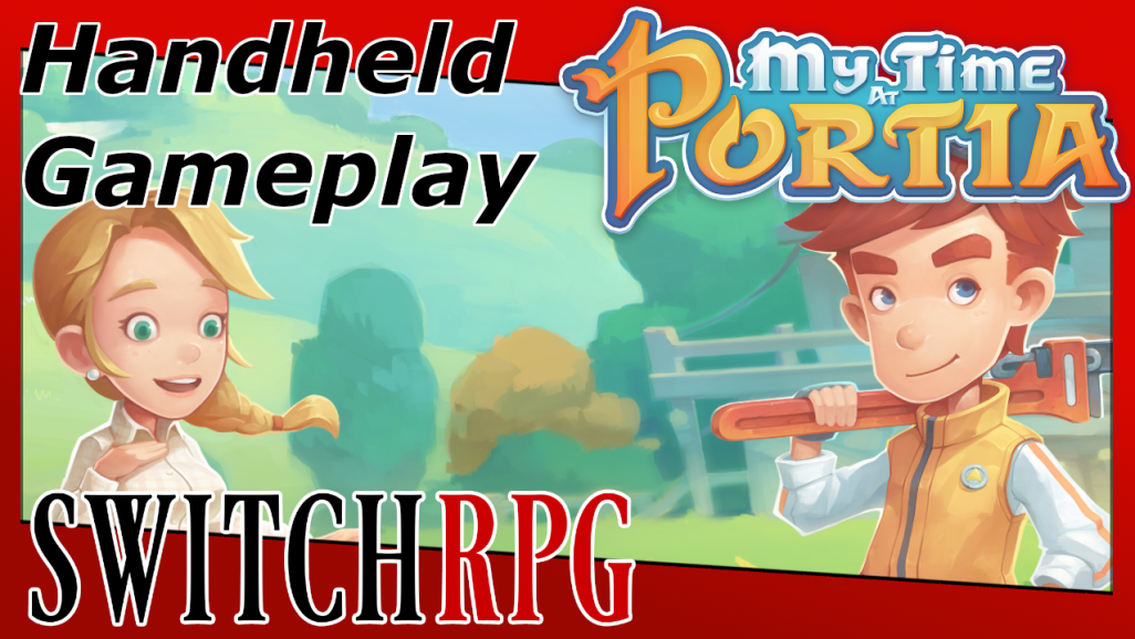 My Time At Portia - Nintendo Switch Handheld Gameplay