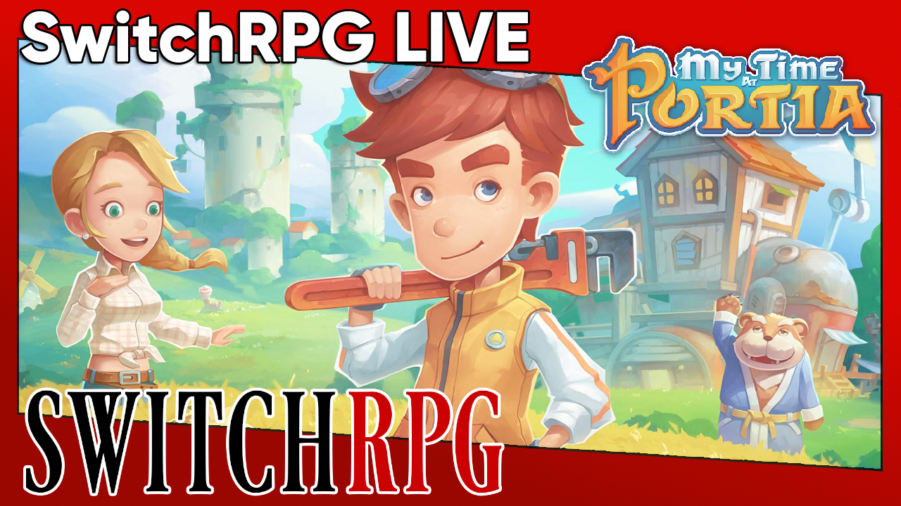 SwitchRPG Live - Let's Play My Time At Portia - Date With Merlin (Again)