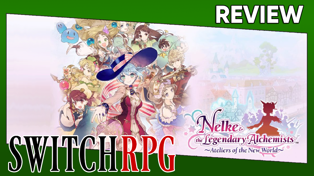 Nelke & the Legendary Alchemists ~Ateliers of the New World~ Review (Switch)