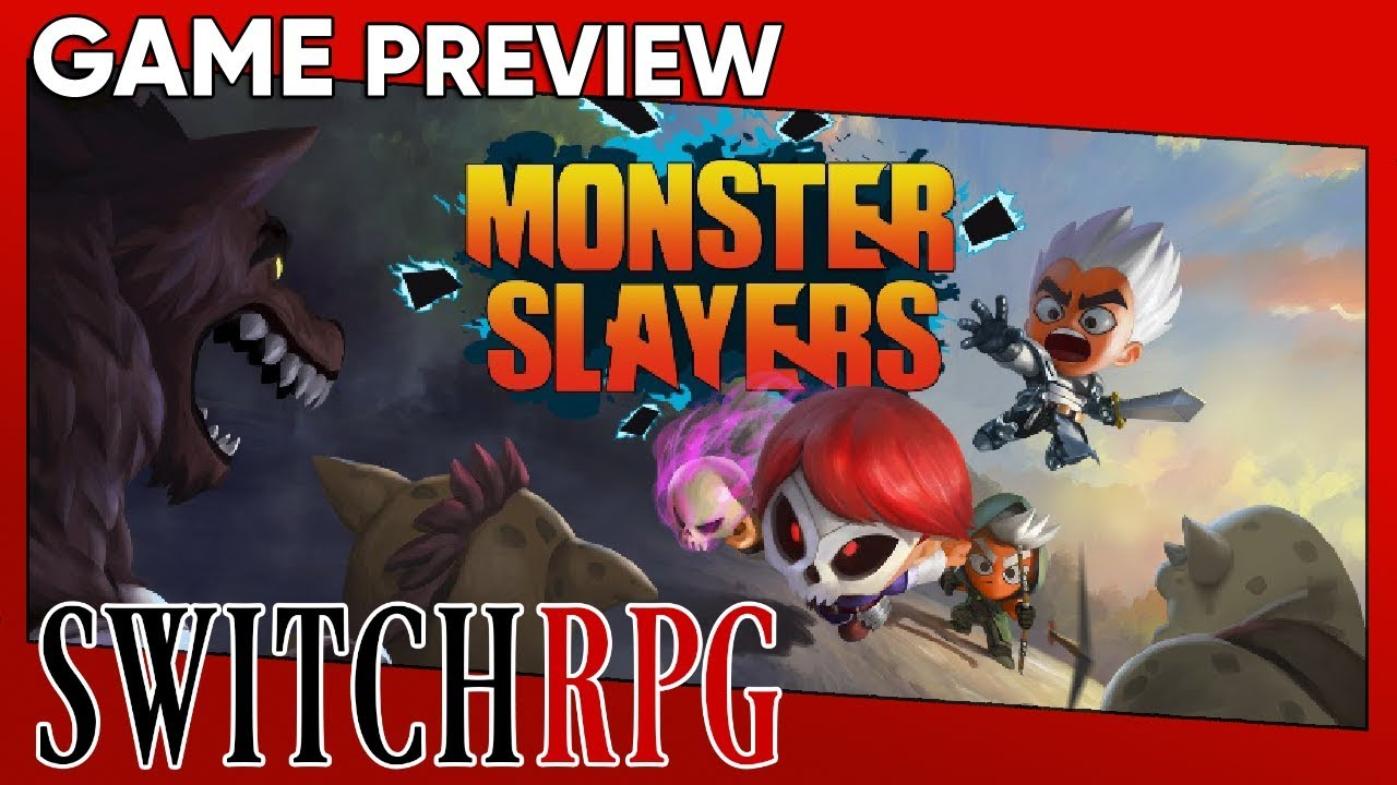 Monster Slayers Preview (Switch)