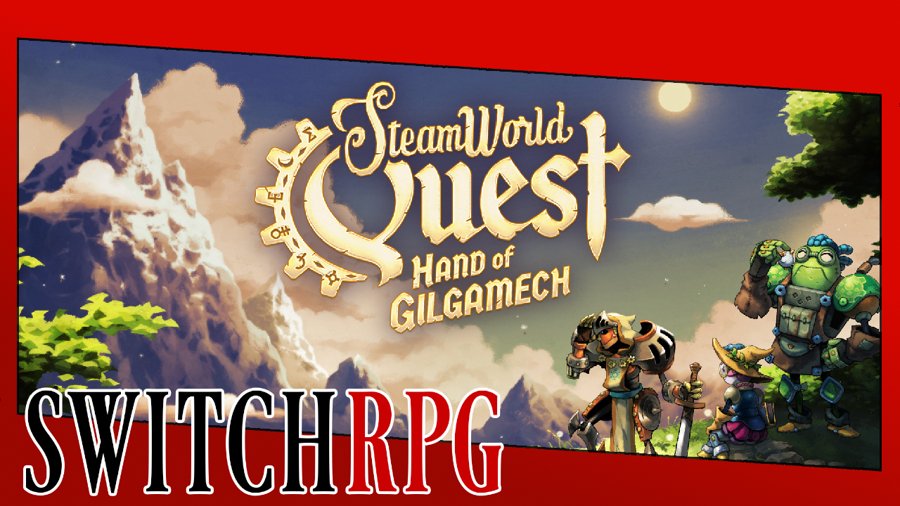Let's Play SteamWorld Quest: Hand of Gilgamech (Ep. 11 Added)