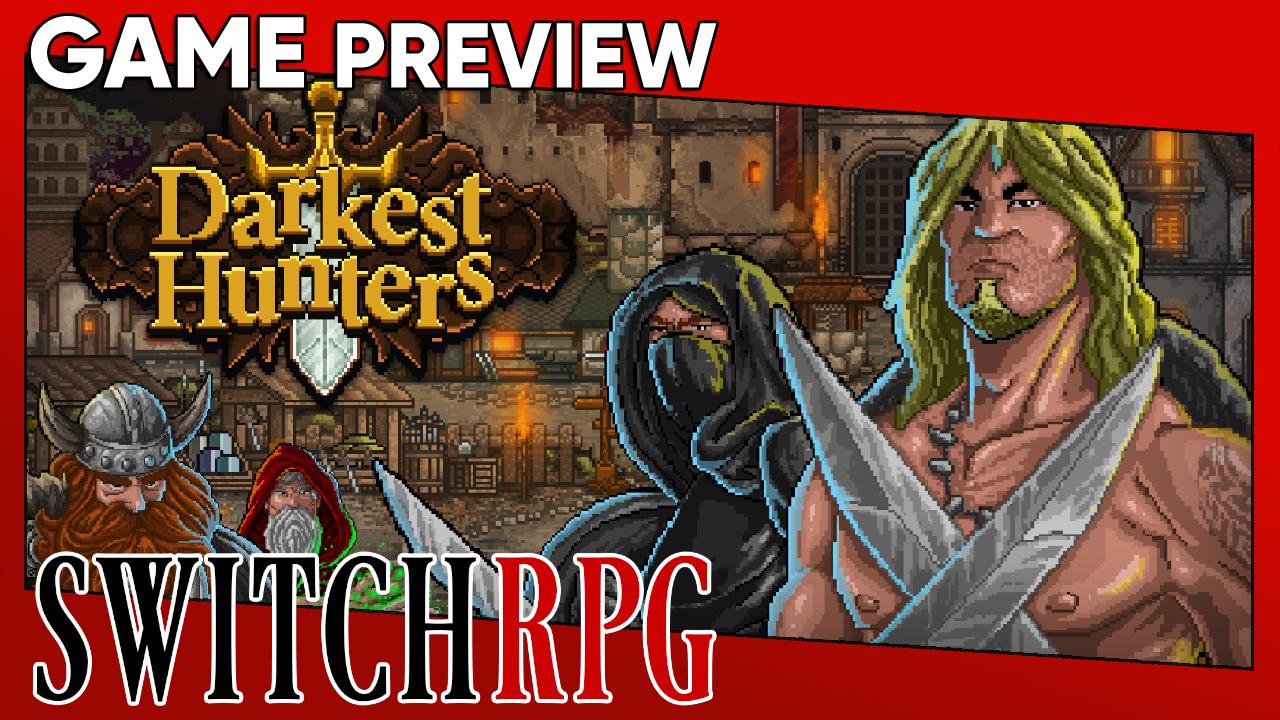 Darkest Hunters Preview (Switch)