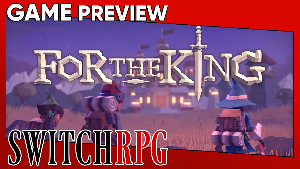 For The King Preview (Switch)