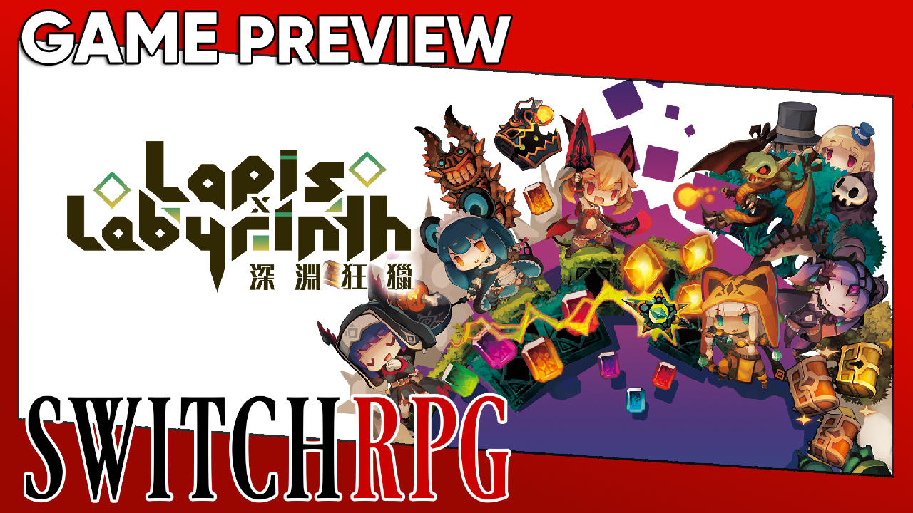 Lapis x Labyrinth Preview (Switch)