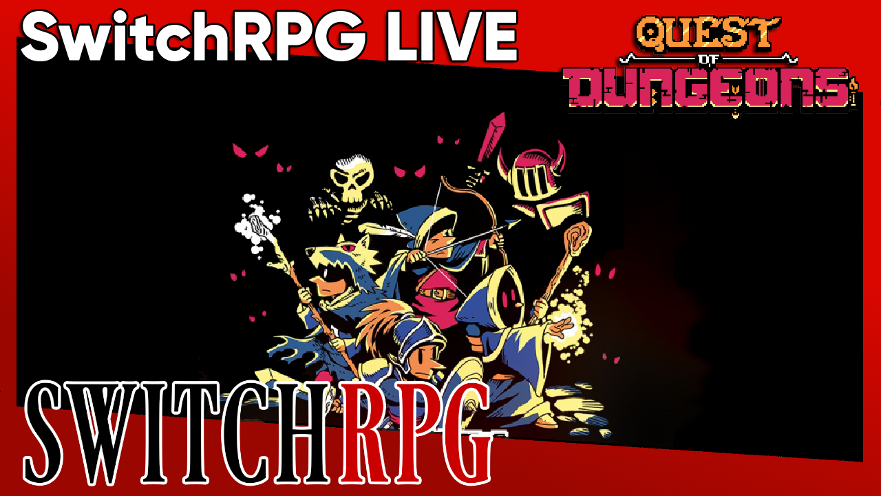 SwitchRPG Live - Let's Play Quest of Dungeons - Crappy Friends