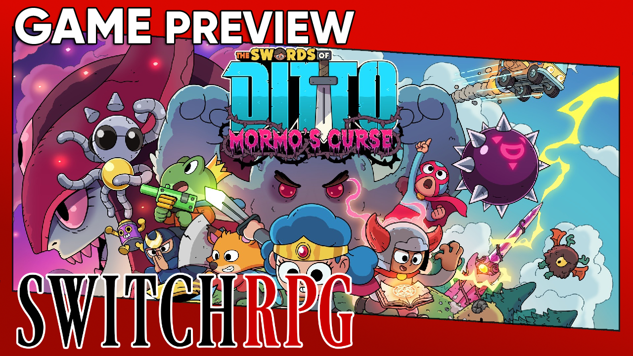 The Swords of Ditto: Mormo's Curse Preview (Switch)