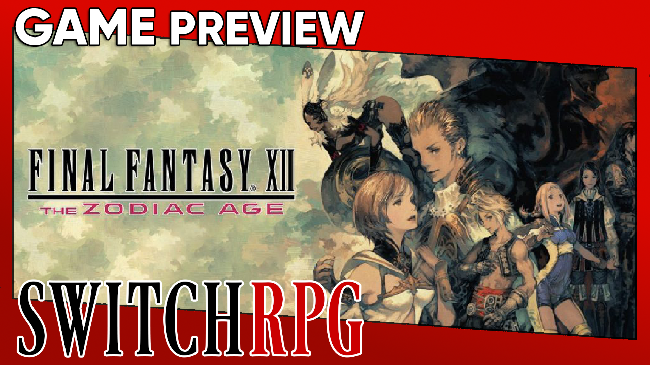 Final Fantasy XII The Zodiac Age Preview (Switch)
