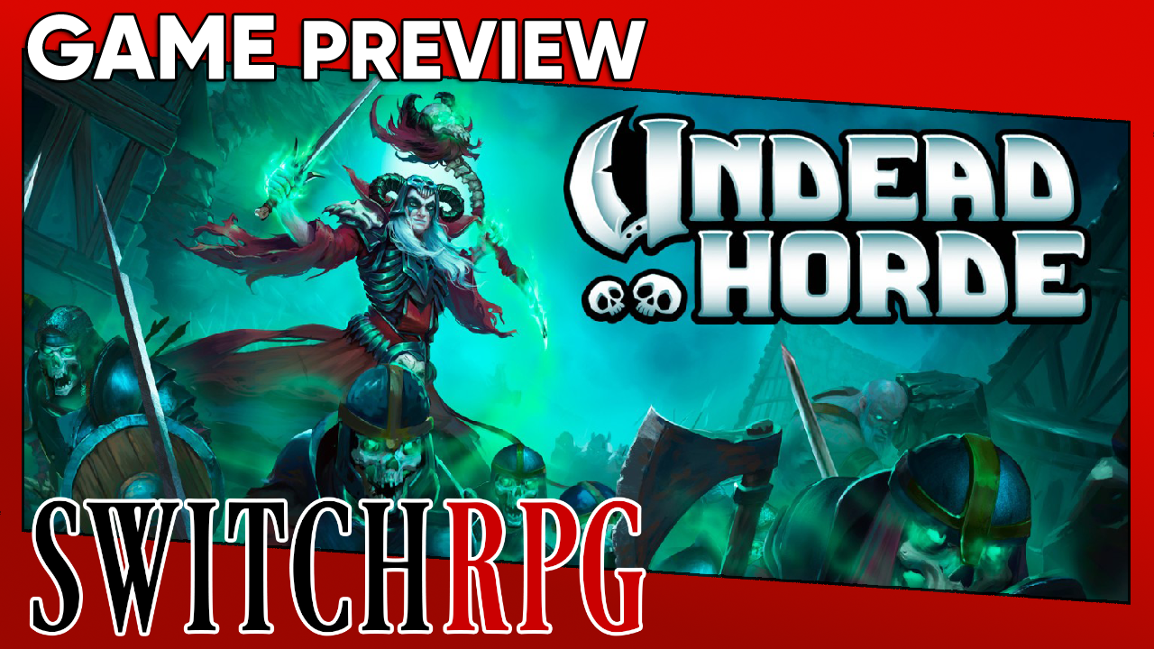 Undead Horde Preview (Switch)