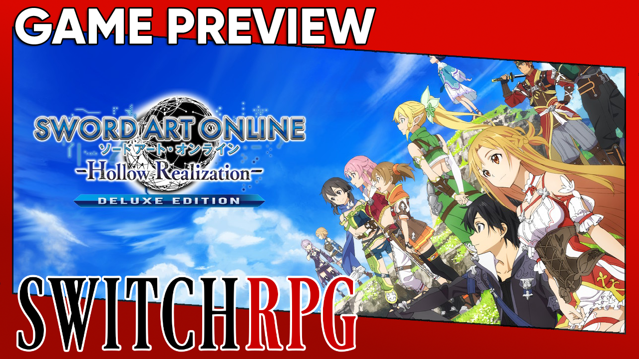 SWORD ART ONLINE: Hollow Realization Deluxe Edition Preview (Switch)