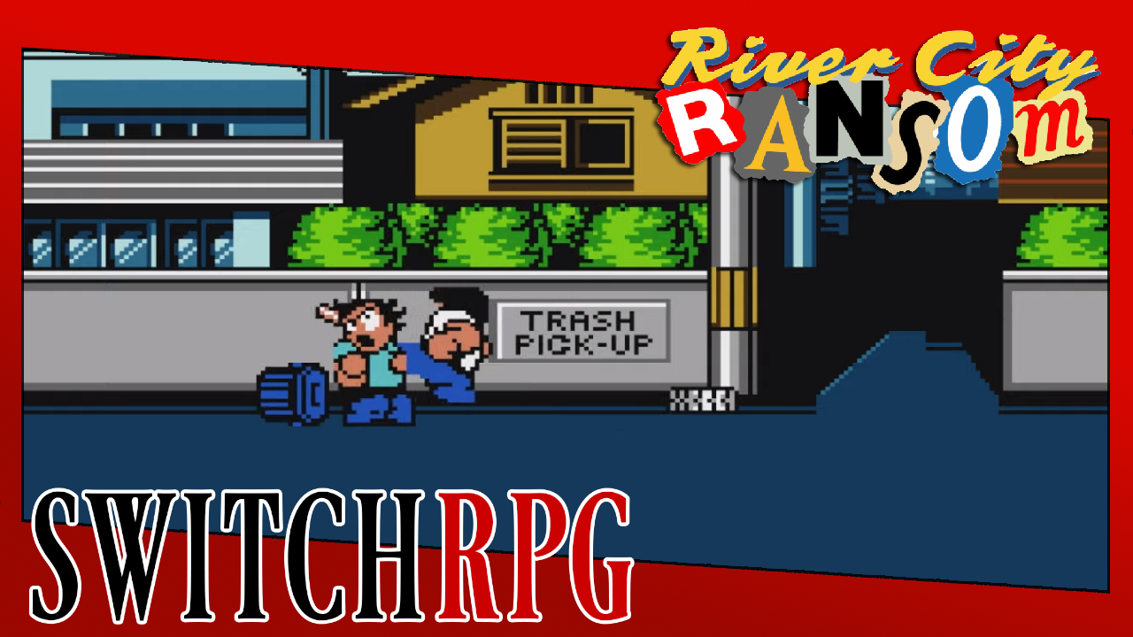 Let's Play River City Ransom (Advanced) (Switch) (Ep. 2 Added)