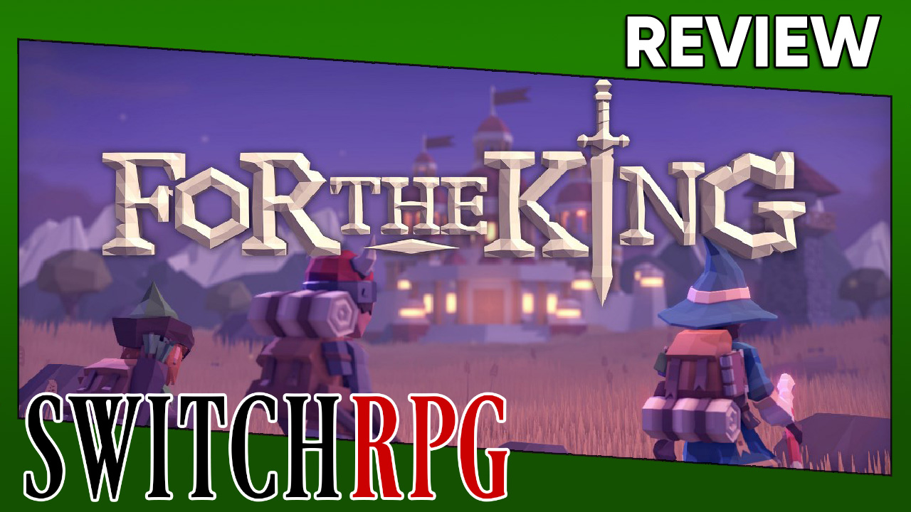 For the King Review (Switch)