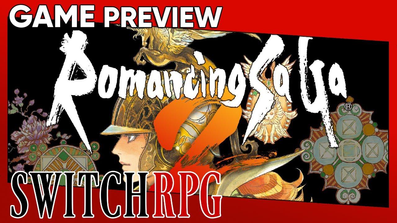 Romancing SaGa 2 Preview (Switch)