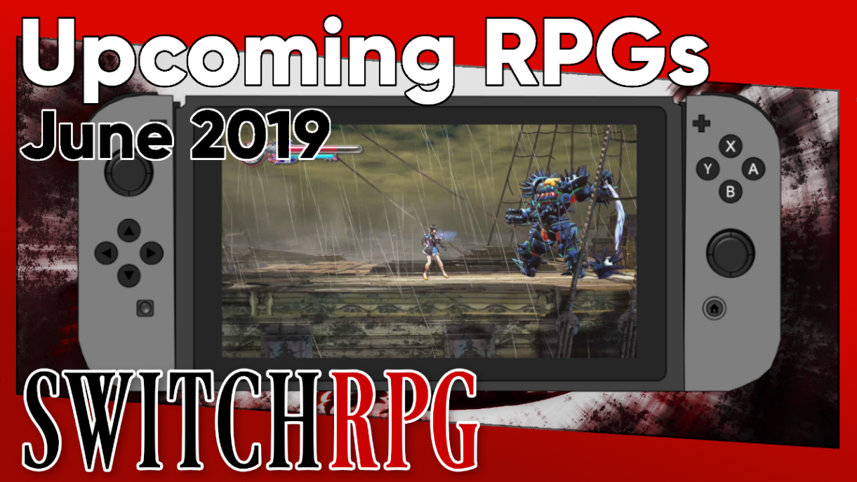 Upcoming RPGs for June 2019