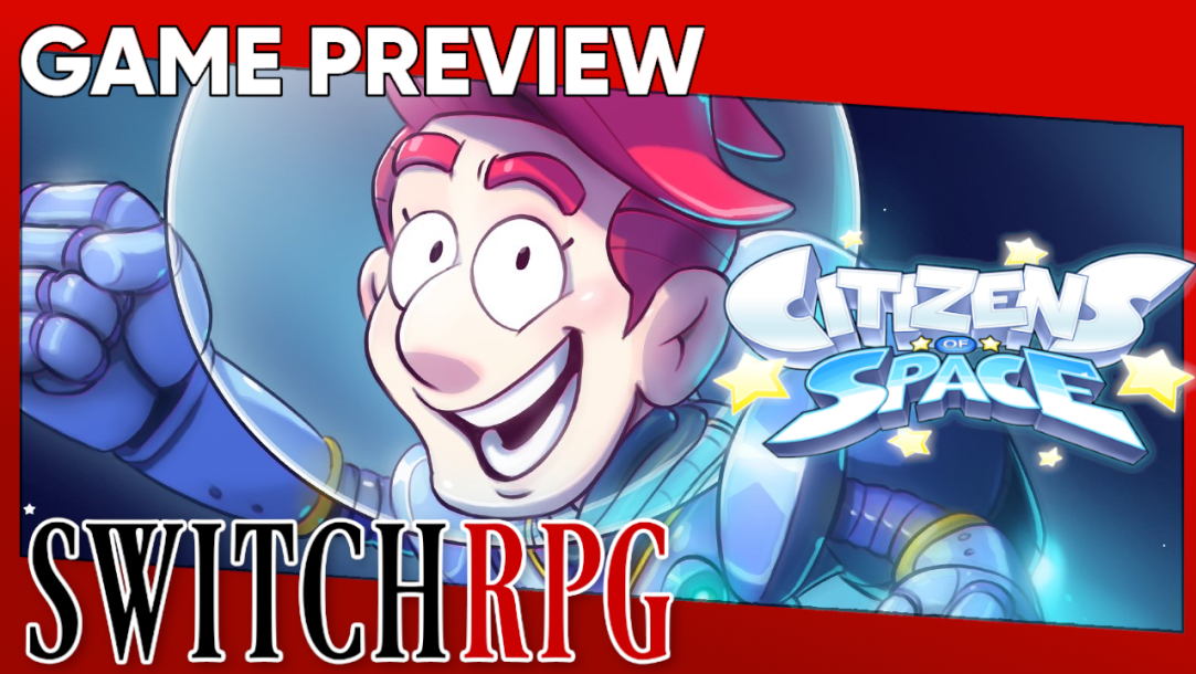 Citizens of Space Preview (Switch)