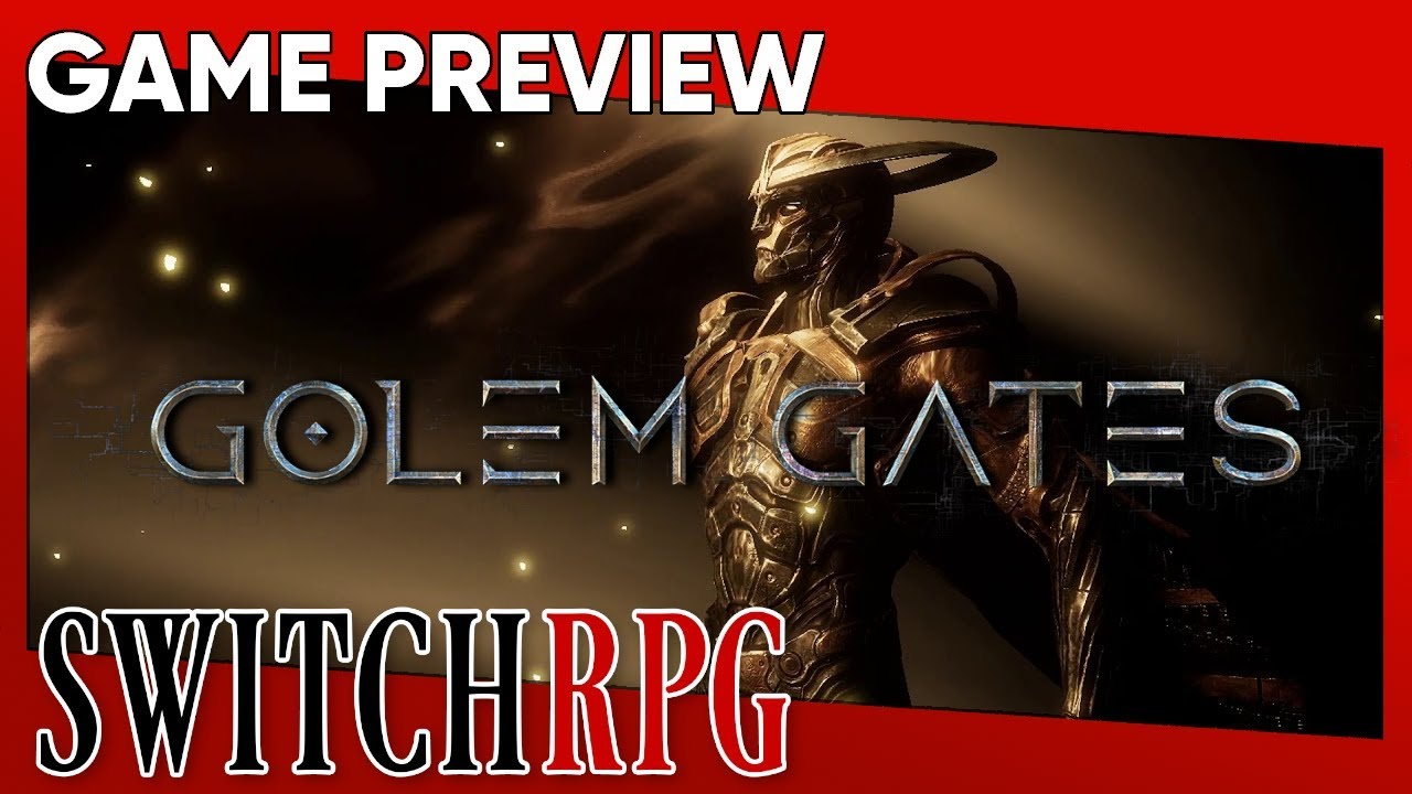 Golem Gates Preview (Switch)