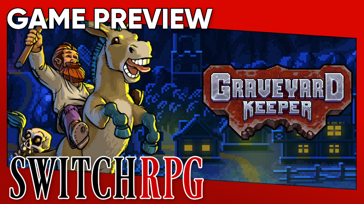 Graveyard Keeper Preview (Switch)