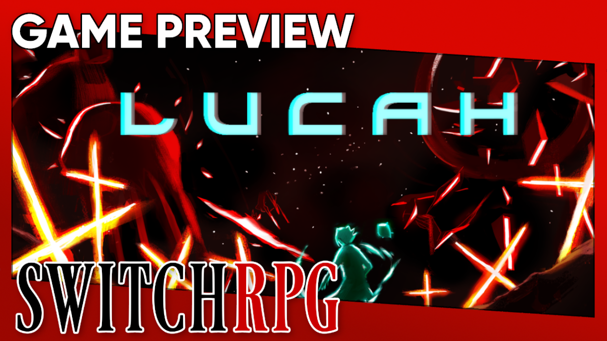 Lucah: Born of a Dream Preview (Switch)