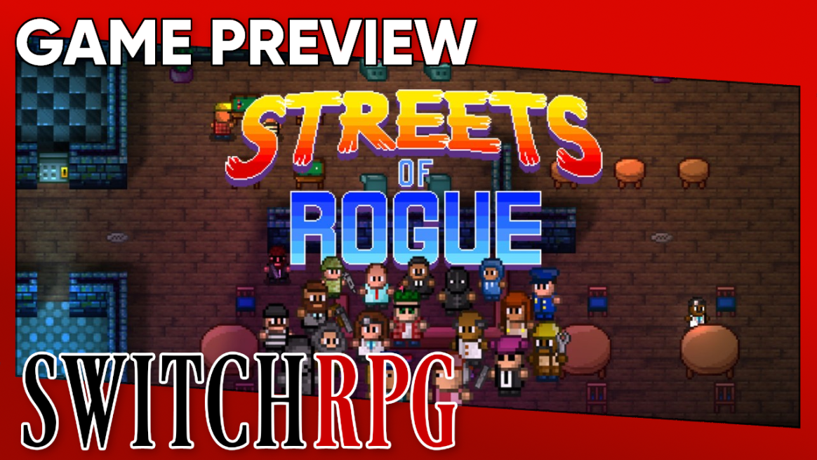 Streets of Rogue Preview (Switch)