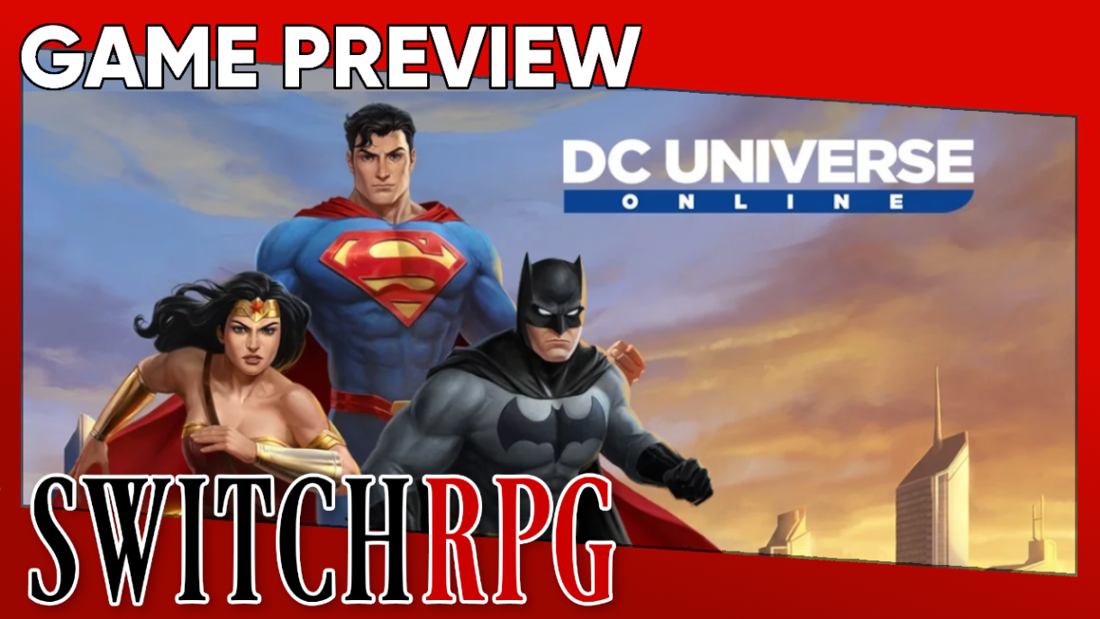 DC Universe Online Preview (Switch)