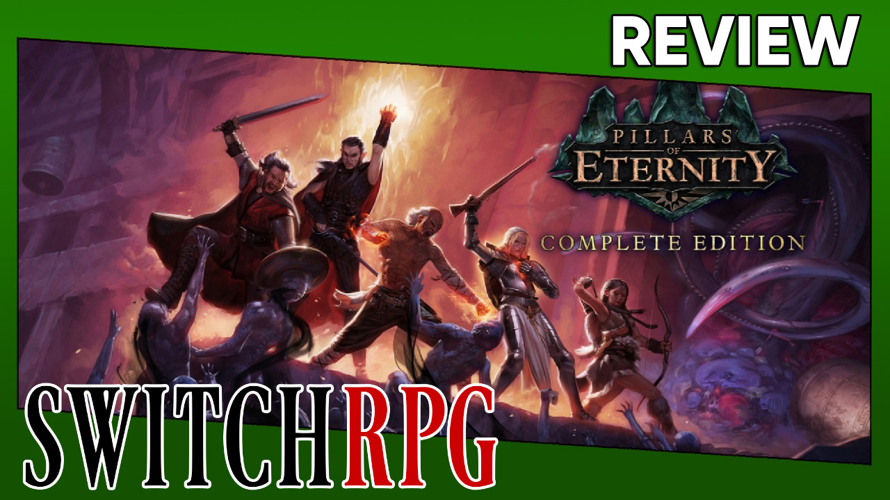 Pillars of Eternity: Complete Edition Review (Switch)