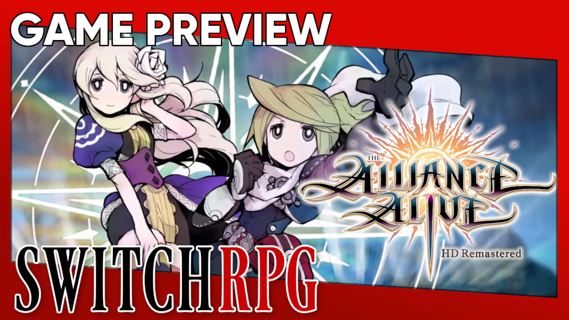 The Alliance Alive HD Remastered Preview (Switch)