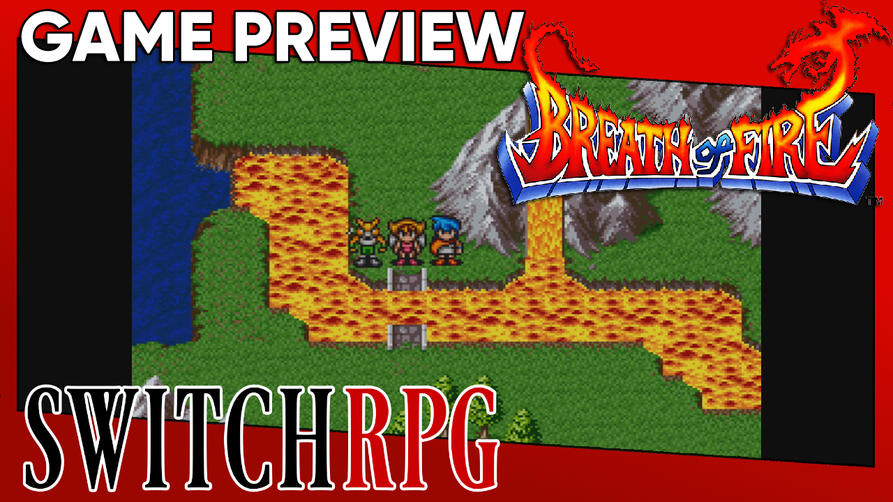 Breath of Fire (Nintendo Switch Online) Preview