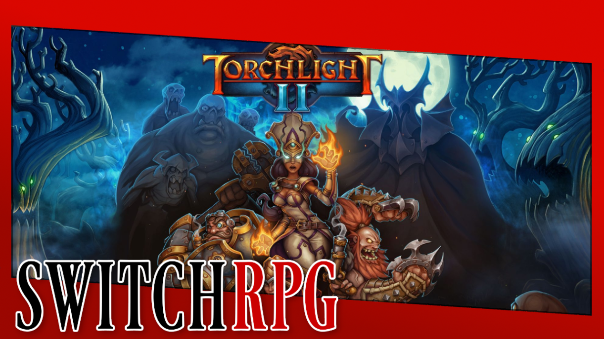 Let's Play Torchlight II (Switch)