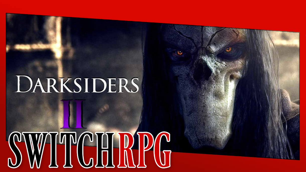 Let's Play Darksiders II Deathinitive Edition (Switch)