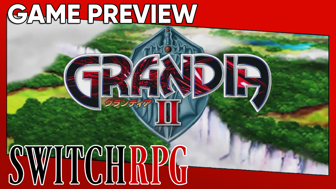 Grandia II (Grandia HD Collection) Preview (Switch)