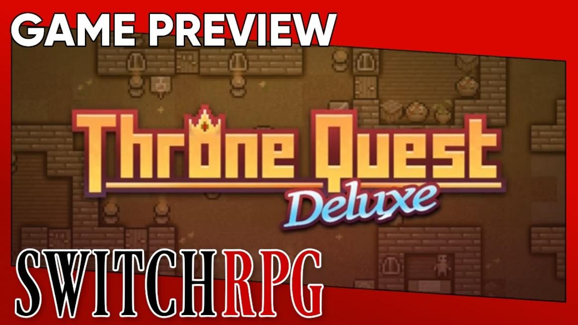 Throne Quest Deluxe Preview (Switch)