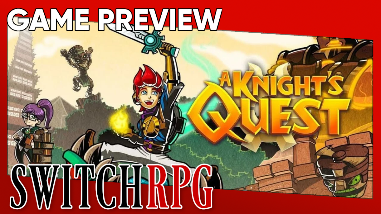 A Knight's Quest Preview (Switch)