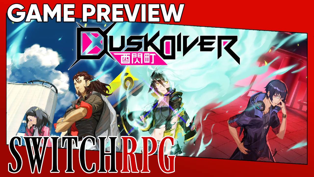 Dusk Diver Preview (Switch)