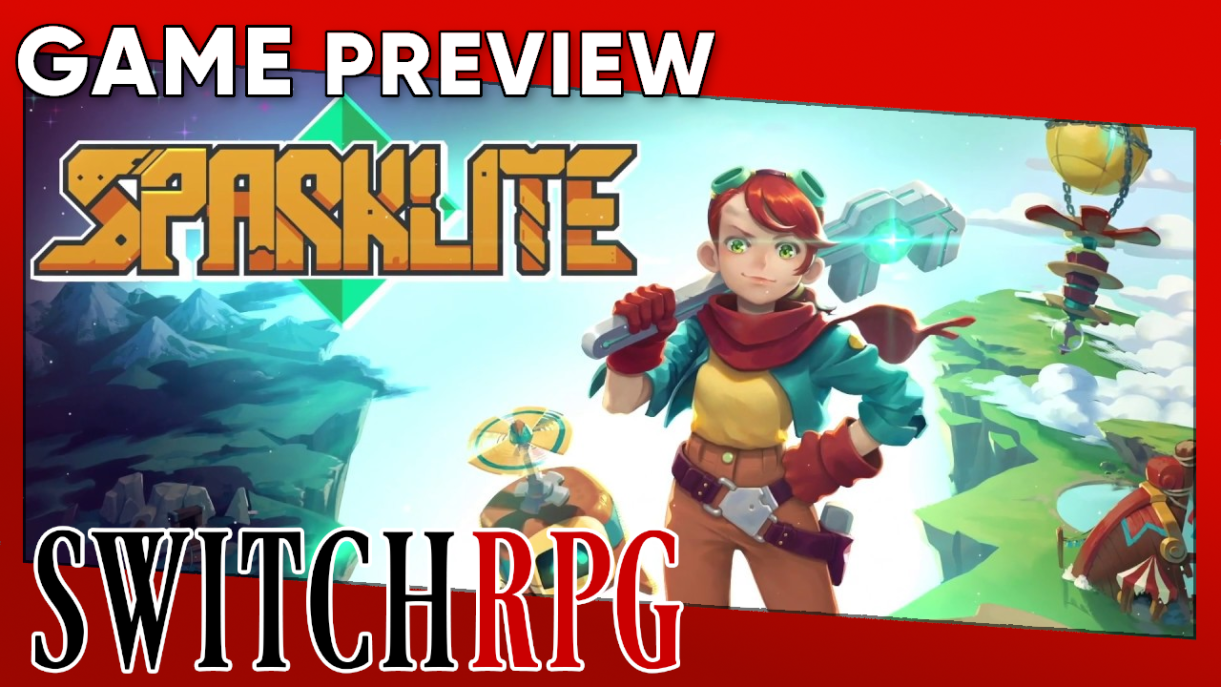 Sparklite Preview (Switch)