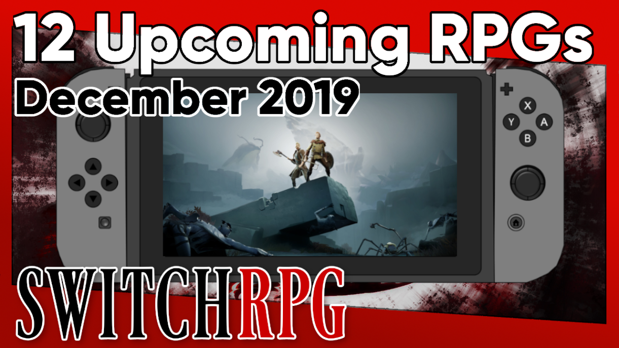 12 Upcoming RPGs on Nintendo Switch for December 2019