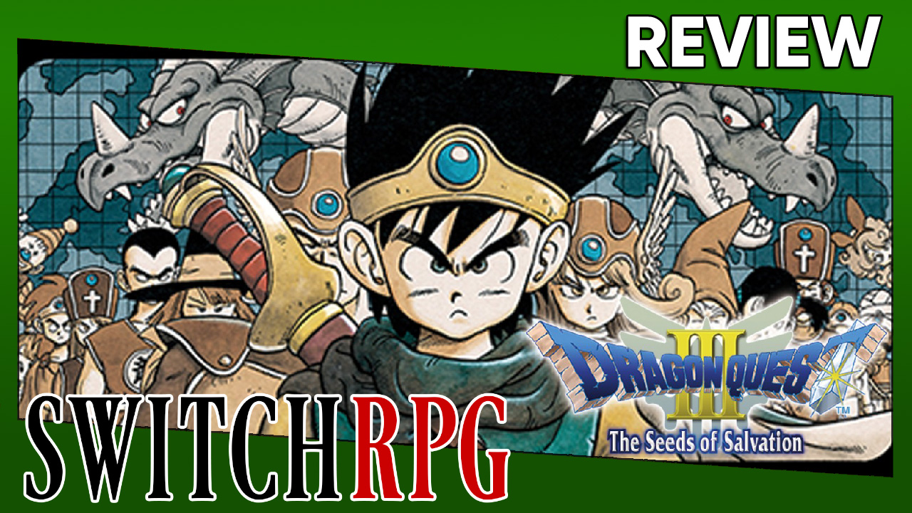 Dragon Quest III: The Seeds of Salvation Review (Switch)