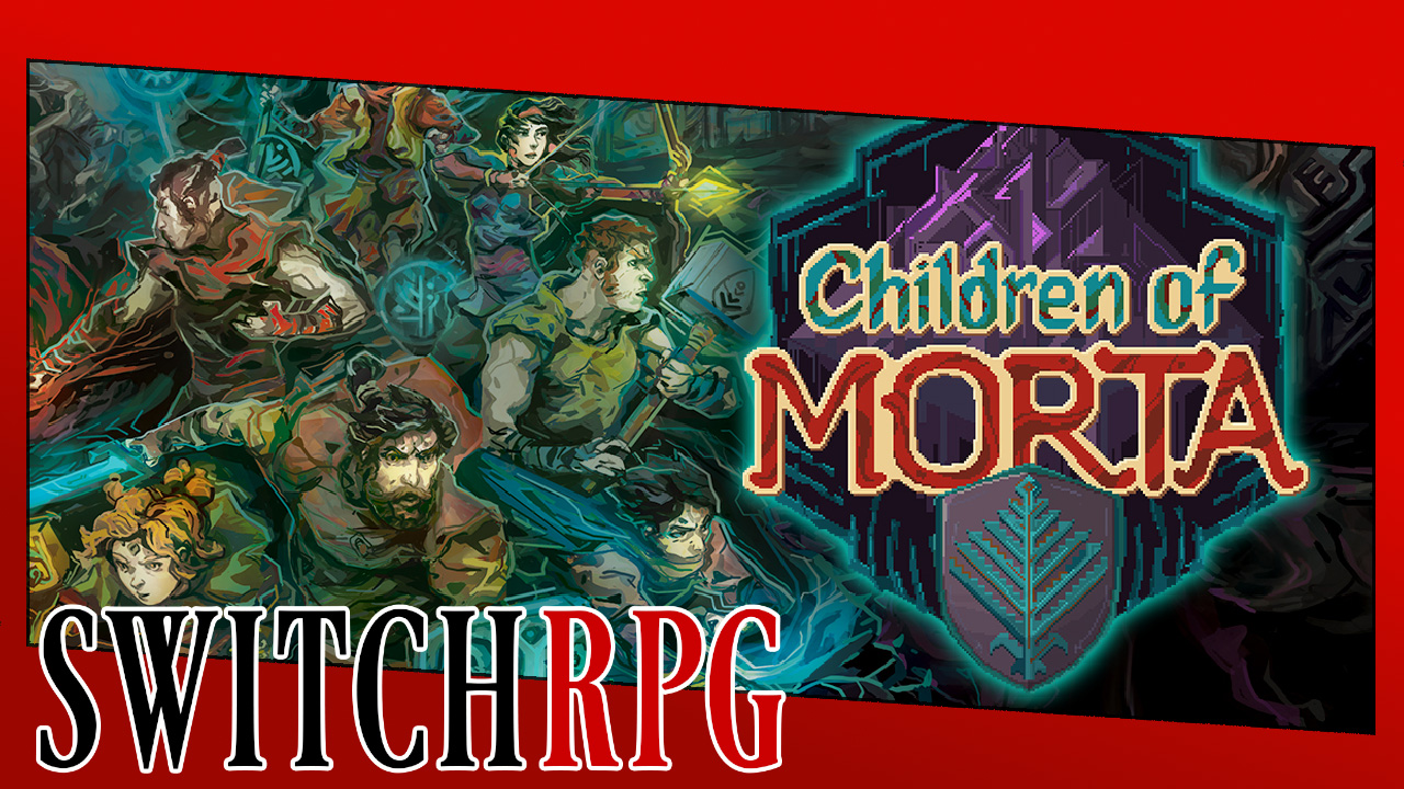 Let's Play Children of Morta (Switch)