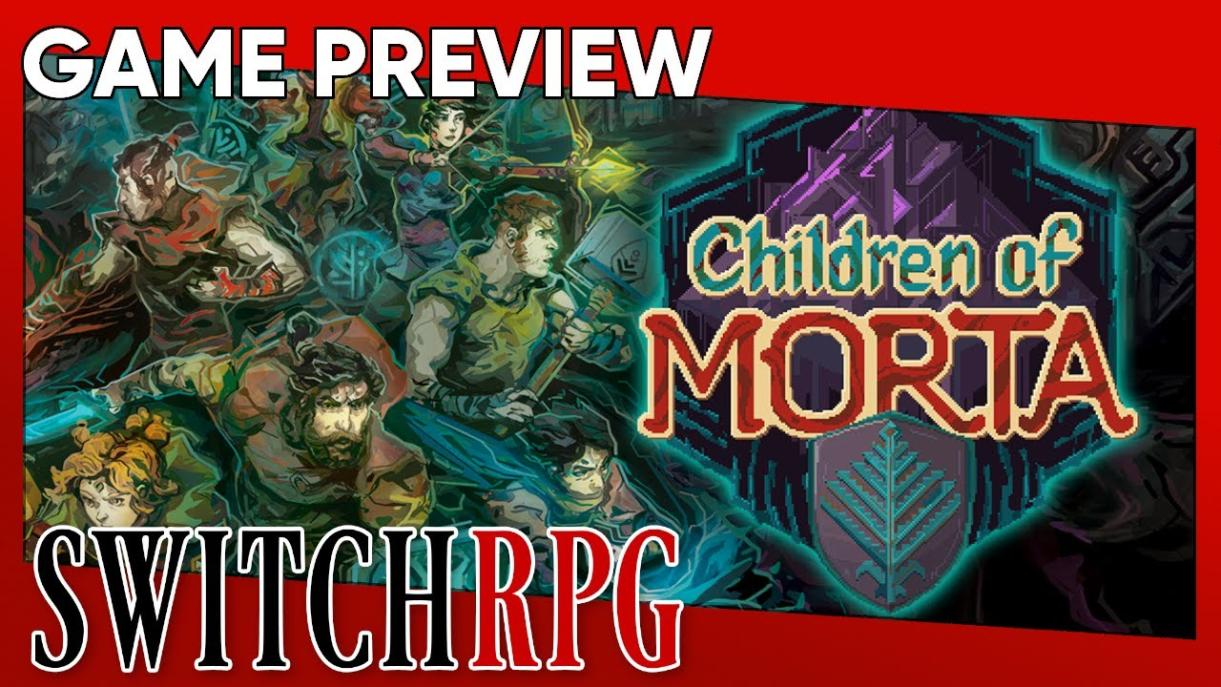 Children of Morta Preview (Switch)