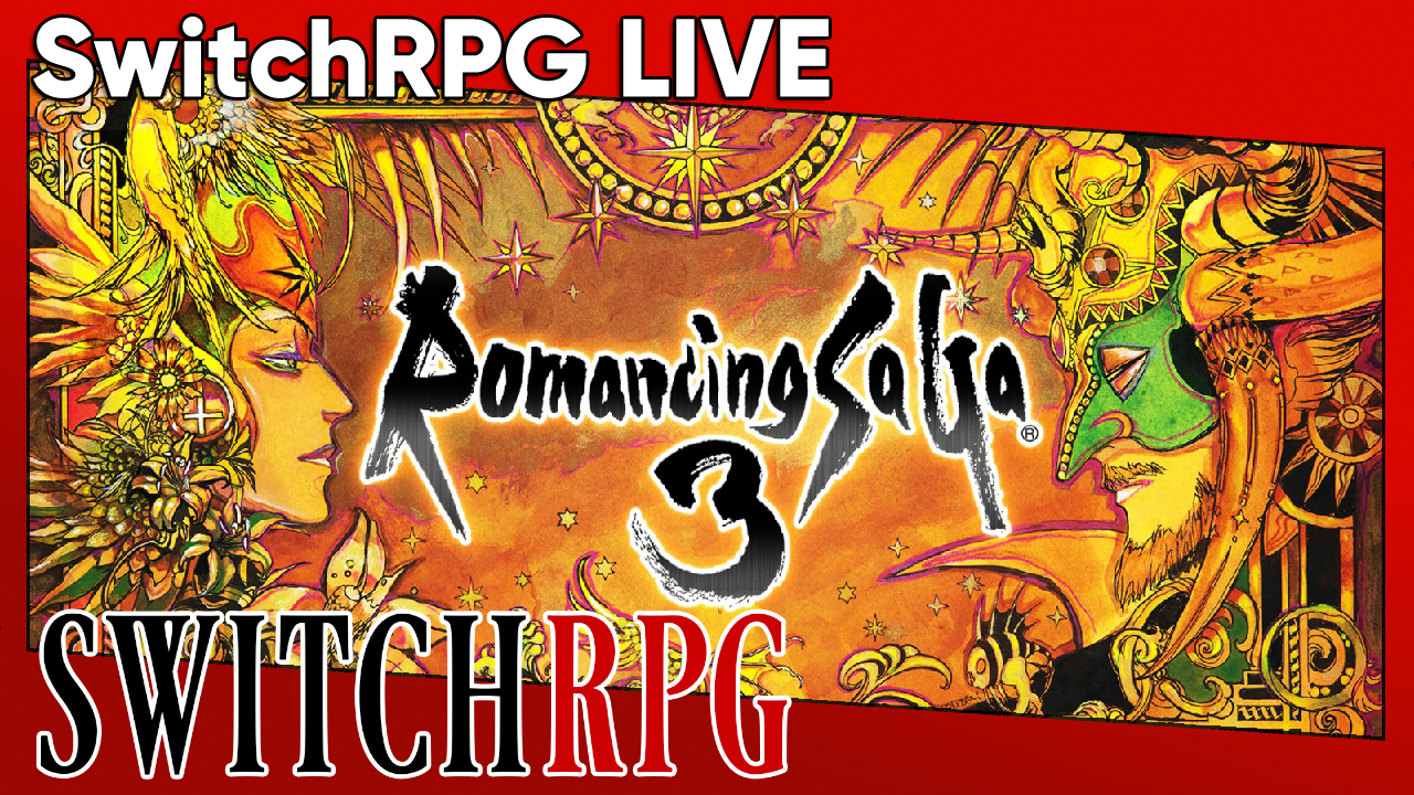 SwitchRPG Live - Romancing SaGa 3 (Switch)