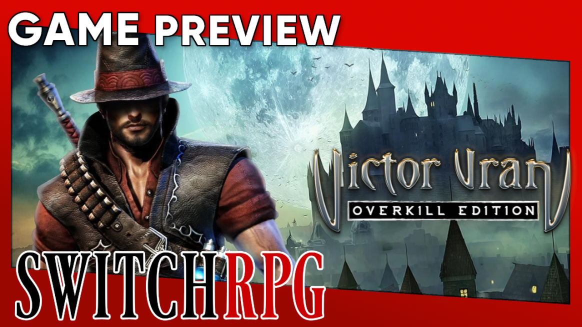 Victor Vran Overkill Edition Preview (Switch)