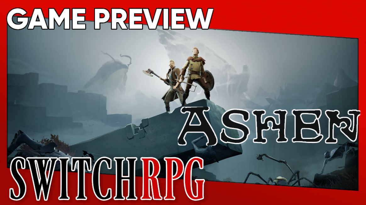 Ashen Preview (Switch)