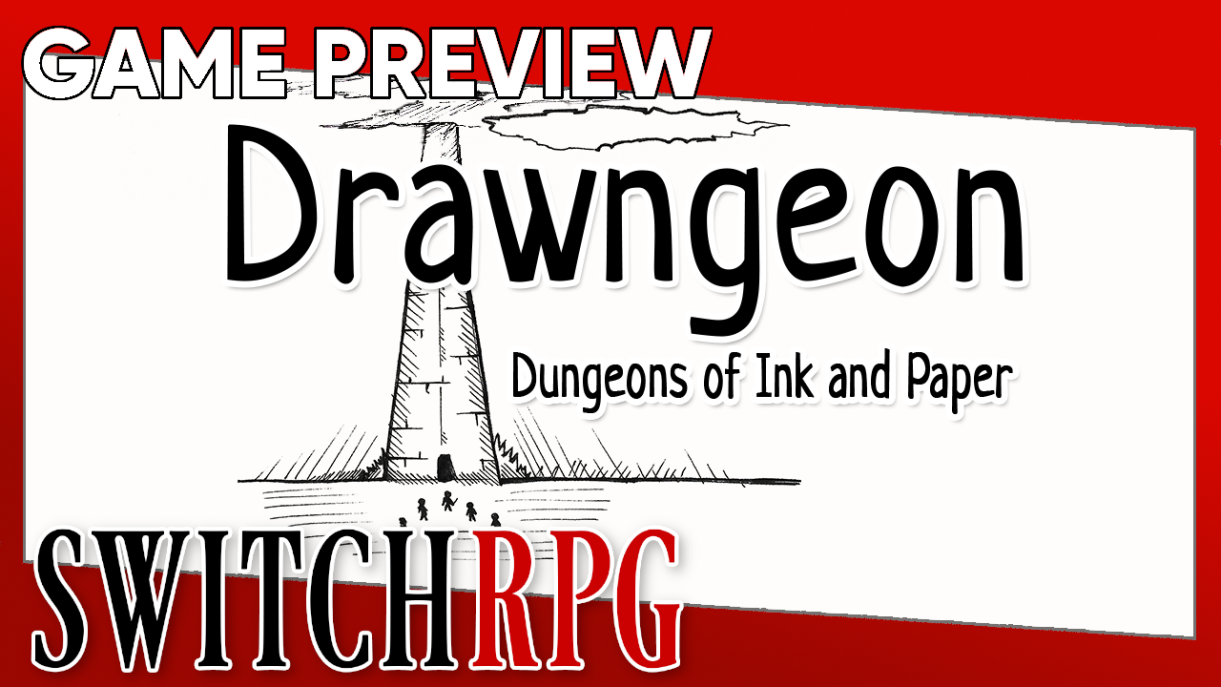 Drawngeon: Dungeons of Ink and Paper Preview (Switch)