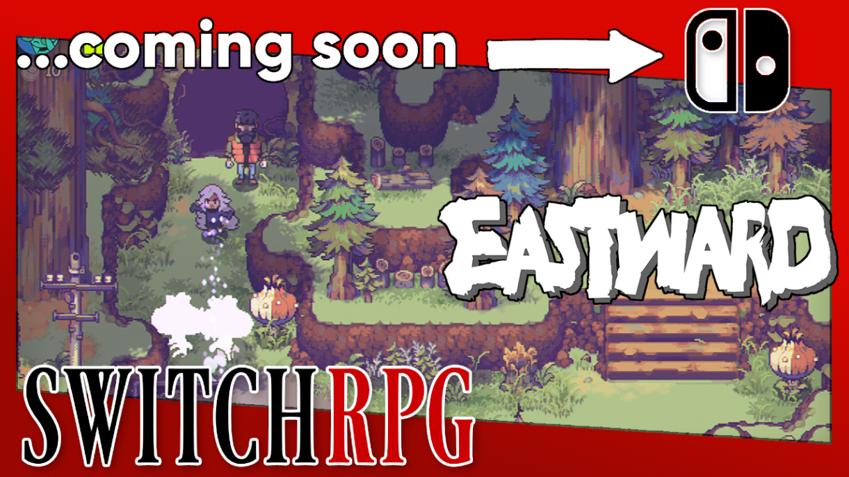 Coming Soon to Switch - Eastward - PC Preview