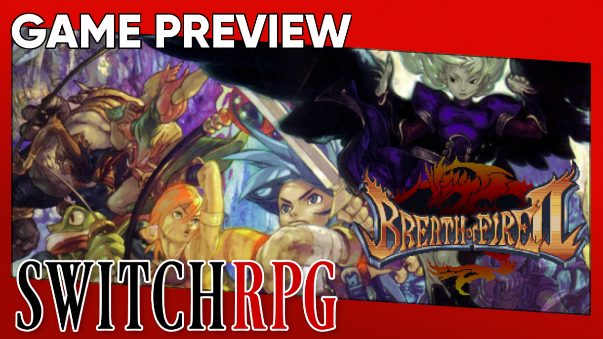 Breath of Fire II Preview (Nintendo Switch Online)